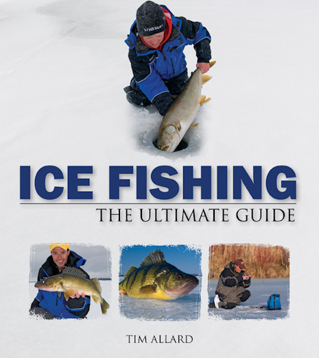 Ice Fishing - The Ultimate Guide