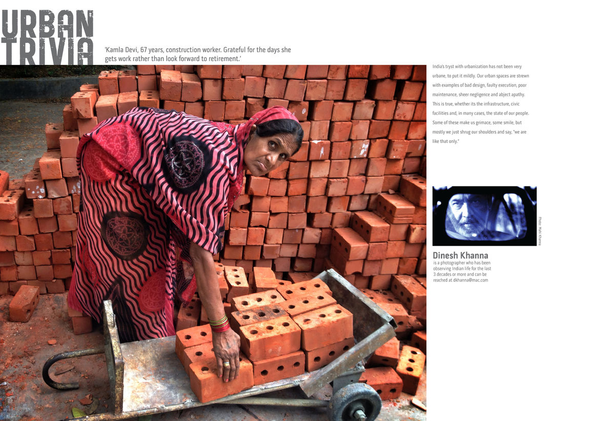 Kamla Devi, 67 years, construction worker. Grateful for the days she gets work rather than look forward to retirement.