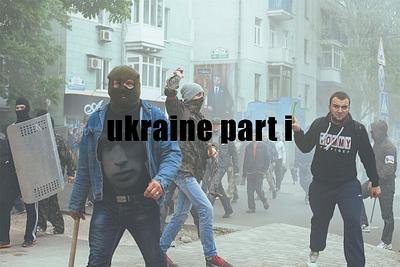 ukraine part I (2014)