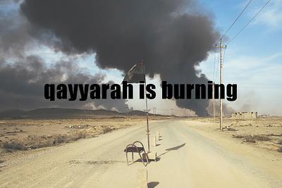 qayyrah is burning (2016)