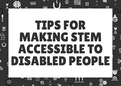 Disabled in STEM Tips