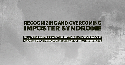 079 - Recognizing and Overcoming Imposter Syndrome
