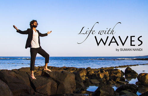 Life with Waves