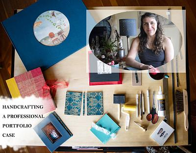 Handcrafting a Professional Portfolio Case - Coming Soon!