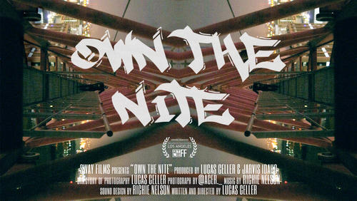 """Own The Nite"" (Documentary Short)"