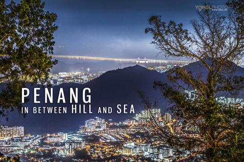 Penang Island - In Between Hills & Sea