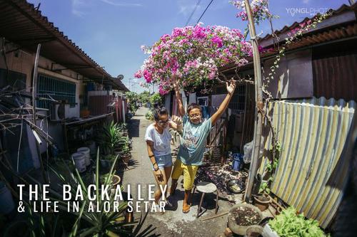 The Backalley & Life in Alor Setar