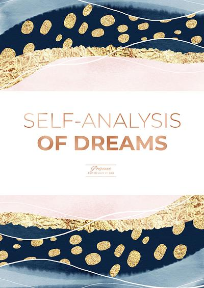 Self-analysis of dreams - Presentation