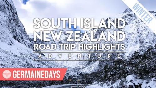 South Island New Zealand | Road Trip Highlights [Adventure Ver.]