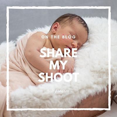 Share My Shoot:  Baby Mehra