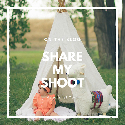 Share My Shoot:  Asher's 1st Year