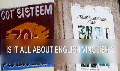 Is It All About English Vinglish ?