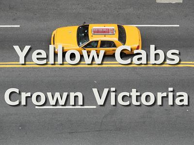 Yellow Cabs - Crown Vic