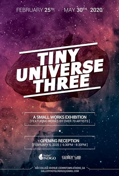 Group Exhibition TINY UNIVERSE #3 at Gallery Hotel Indigo, Athens, GA, USA