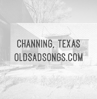 Take Me To Channing, Texas