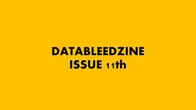 Datableed Issue 11