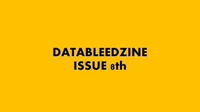 Datableed Issue 8