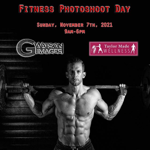 Taylor Made Wellness Fitness Photoshoot Day - Sunday, November 7th, 2021