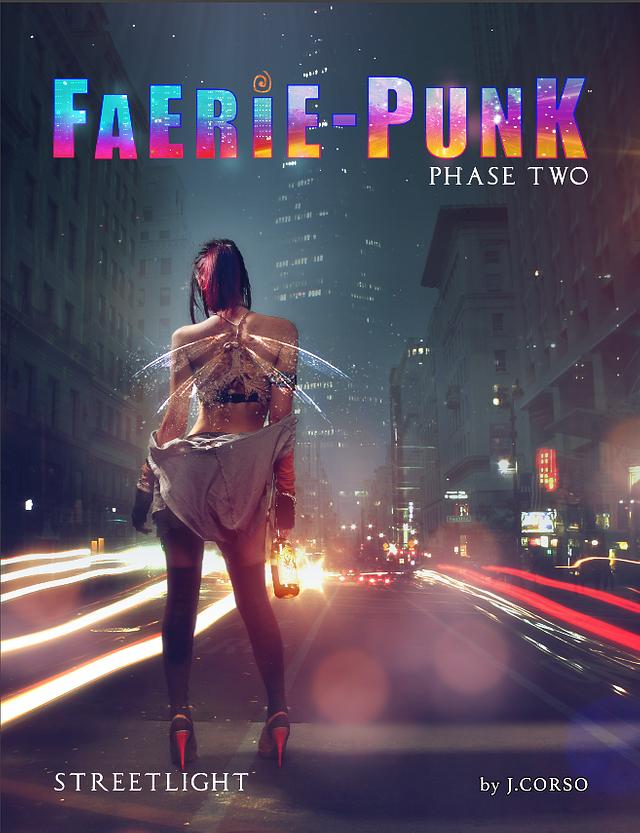 FAERIE-PUNK: Phase 2: STREETLIGHT
