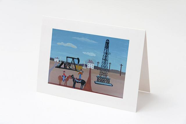 """""""Drilling & Pumping- Texas Style"""" card by Charlotte Senneff #800002"""