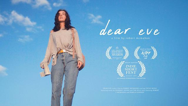 Dear Eve - A 2019 Short Film by Robert McMahon (Director's Cut)