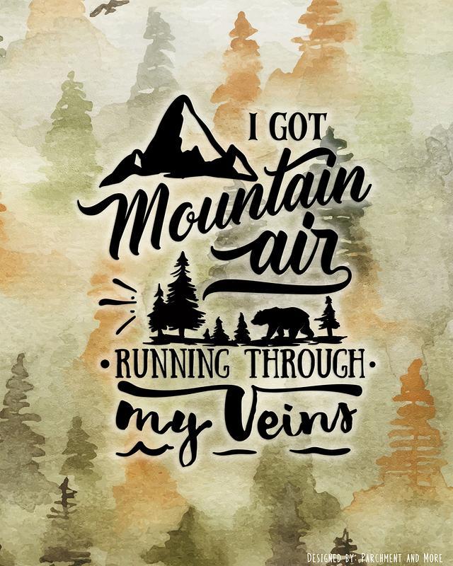 Poster: I Got Mountain Air Running Through My Veins