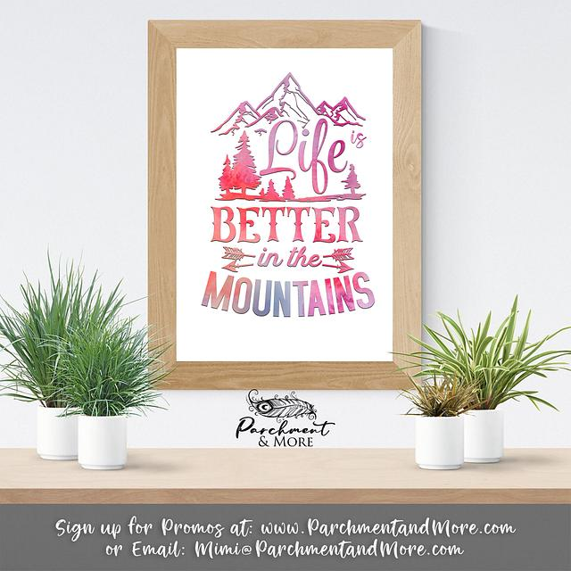 Poster: Life is Better in the Mountains