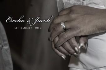 Erecka & Jacob's Wedding