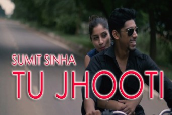 TU JHOOTI- MUSIC VIDEO