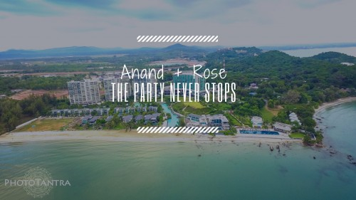 The Party Never Stops : Anand and Rose , Wedding in Rayong and Bangkok