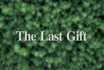The Last Gift - Cinematography by Bo McKenzie