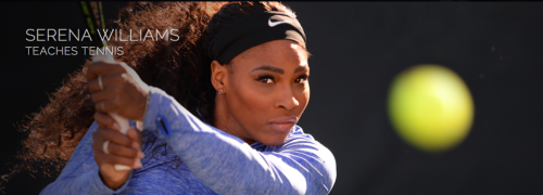 Serena Williams Master Class