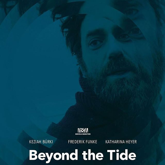 BEYOND THE TIDE / MOCKA MONITOR