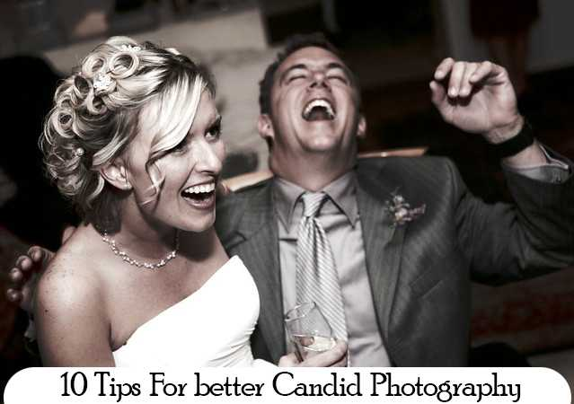 10 Tips For better Candid Photography