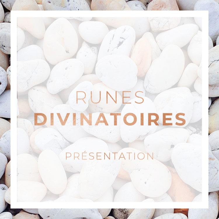 Runes divinatoires - Présentation