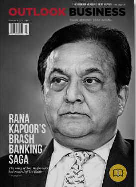 Rana Kapoor | Yes Bank, Nov  8, 2019 Outlook Business Cover