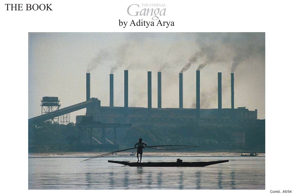 The Ganga has been badly polluted by the industries along its banks.