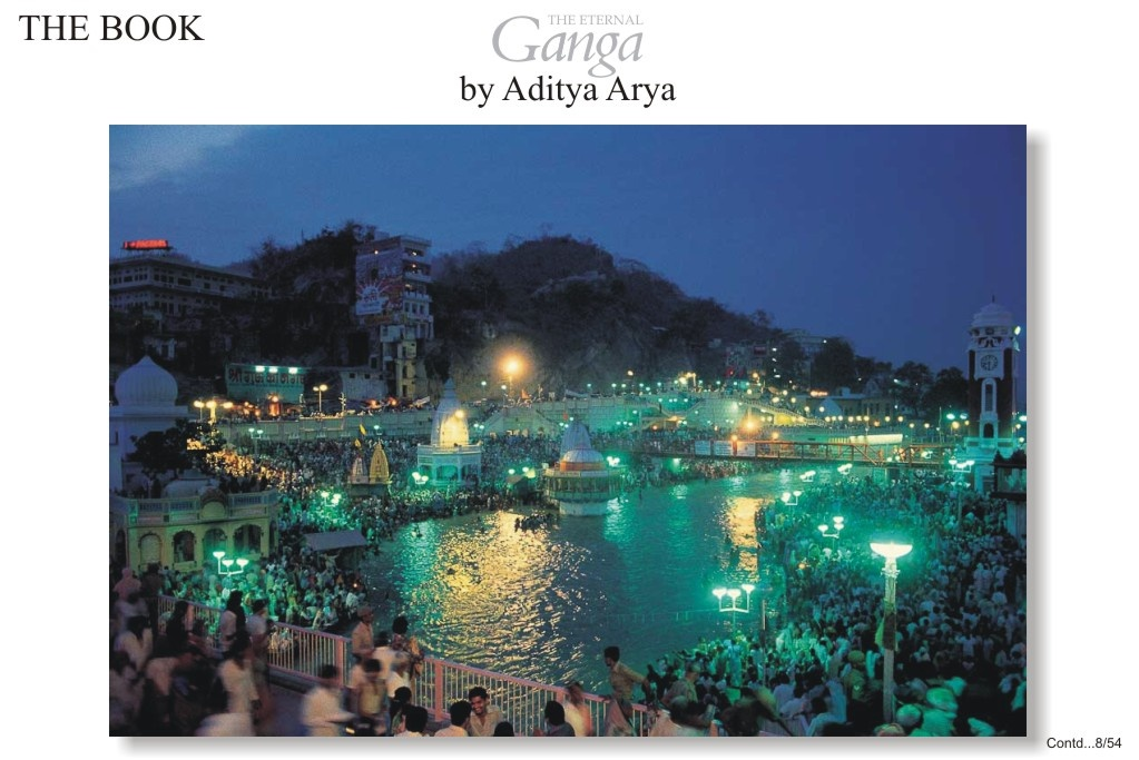 Hardwar is a place of pilgrimage for the Hindus. It is here that the Ganga cuts through the mountains and descends to the plains.