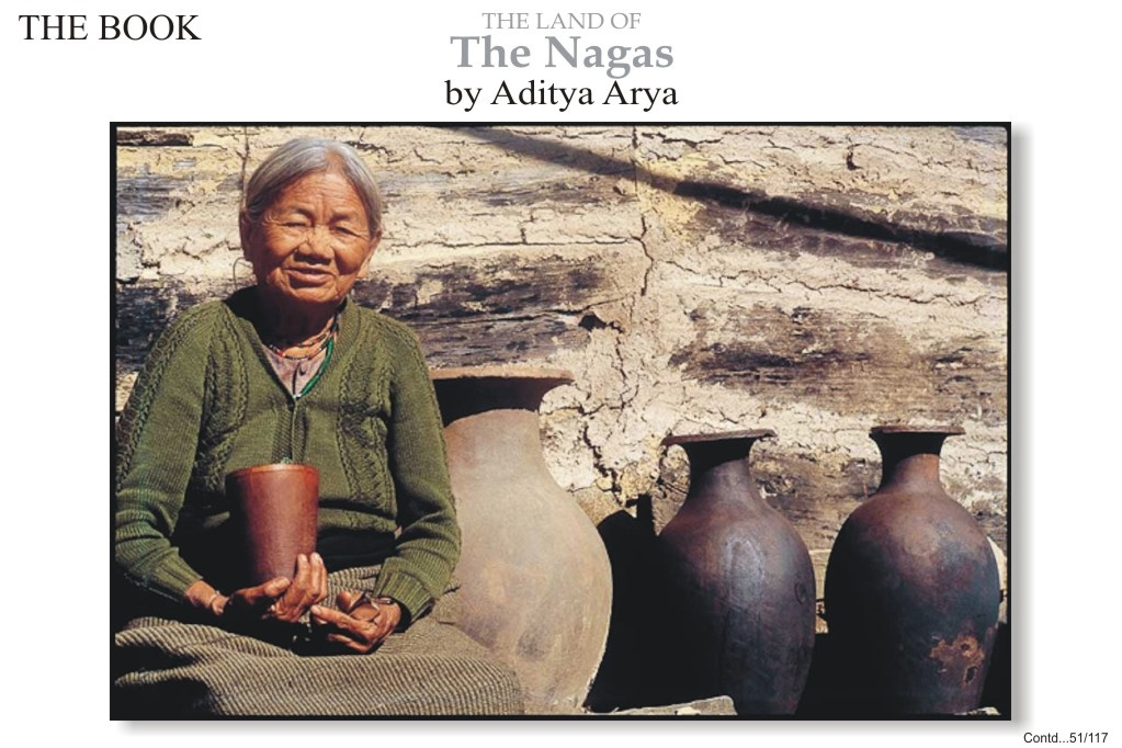 Behind the smiling lady with her bamboo mug of zu are handmade pots of various sizes. The Naga do not use the potter's wheel. Instead they use the 'ramming' method for making the base and then working upwards, using hand-rolled strips of clay before using a spatula to shape the pot.
