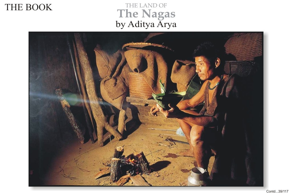 The hearth occupies an important place in a Naga home. There are many ceremonies associated with it.