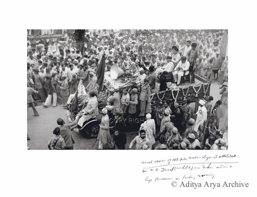 Annual session of all India Muslim League at Allahabad Mr. M.A. Jinnah was seen out in a huge procession on Friday morning
