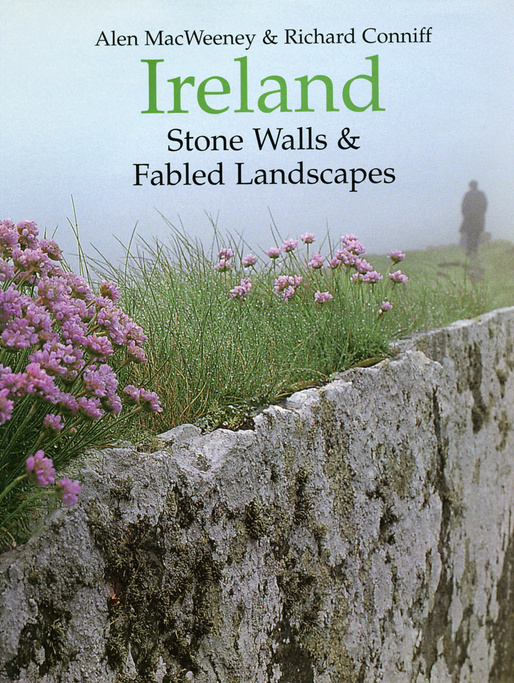 Ireland - Stone Walls & Fabled Landscapes