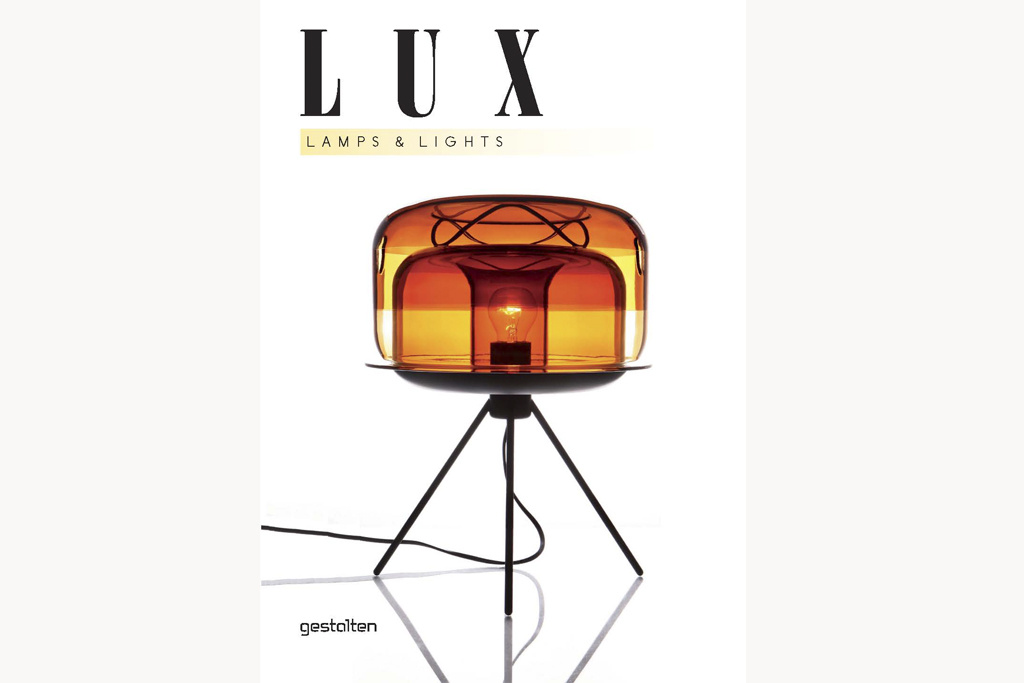 """""""Lux: Lamps & Lights"""" 2011"""
