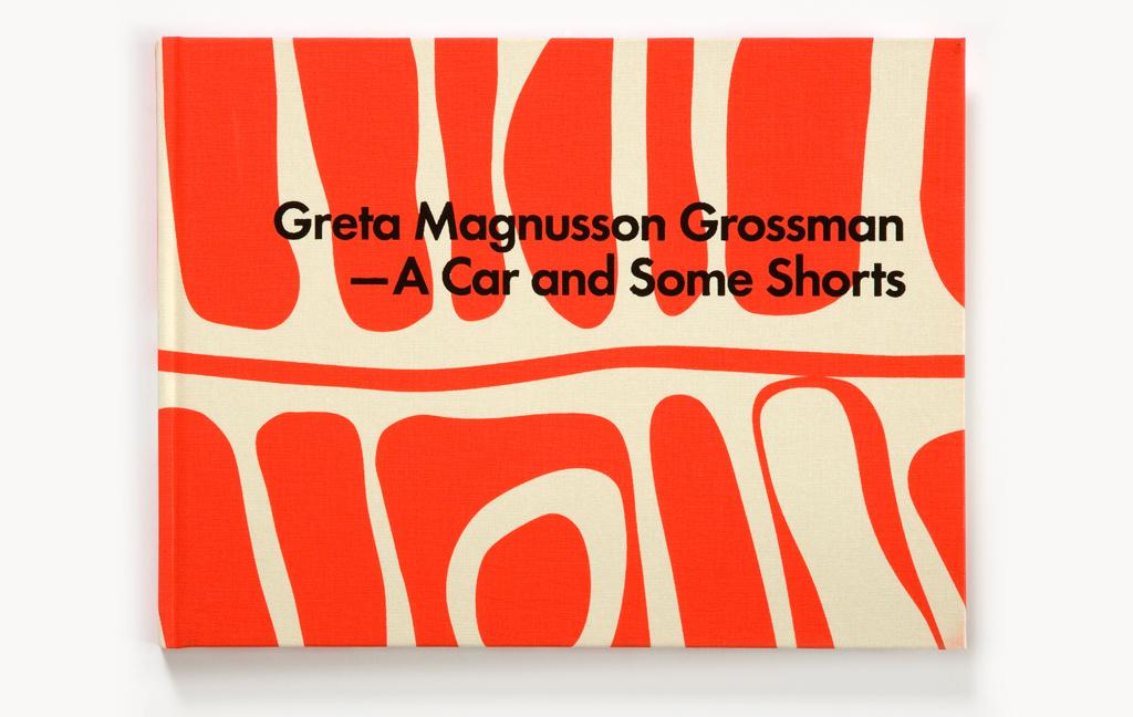 """Greta Magnusson Grossman – A Car and Some Shorts"" 2010"