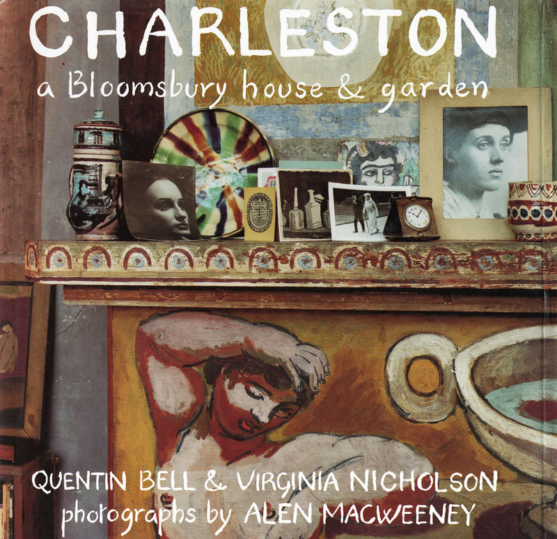 Charleston - A Bloomsbury House & Garden