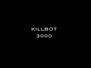 KILLBOT 3000